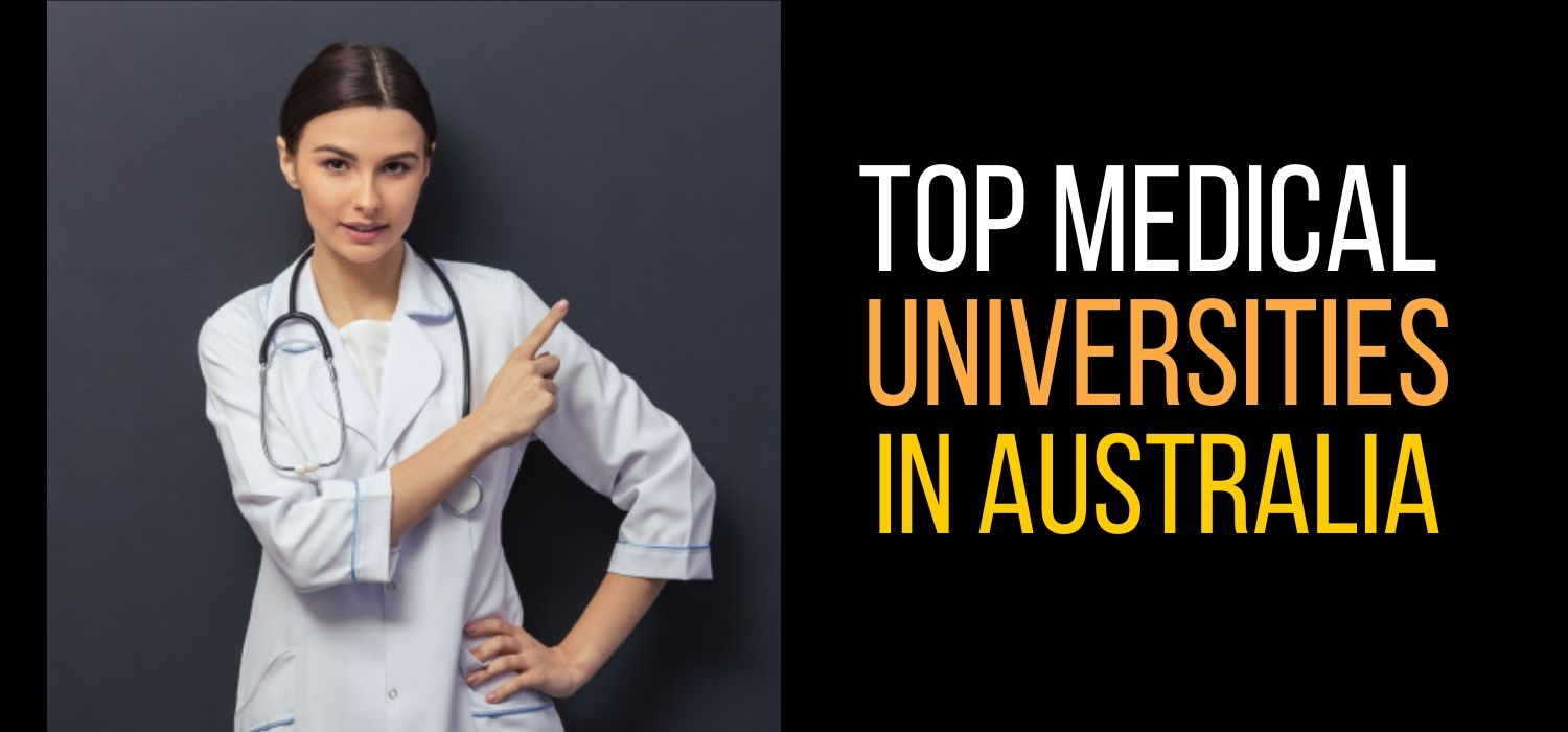 Which are the top Medical Universities in Australia 2020