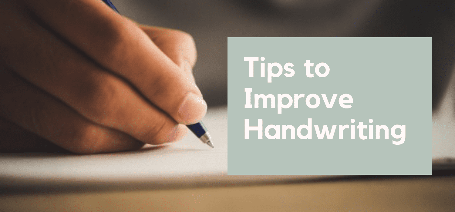 Golden Tips that can Improve your Handwriting