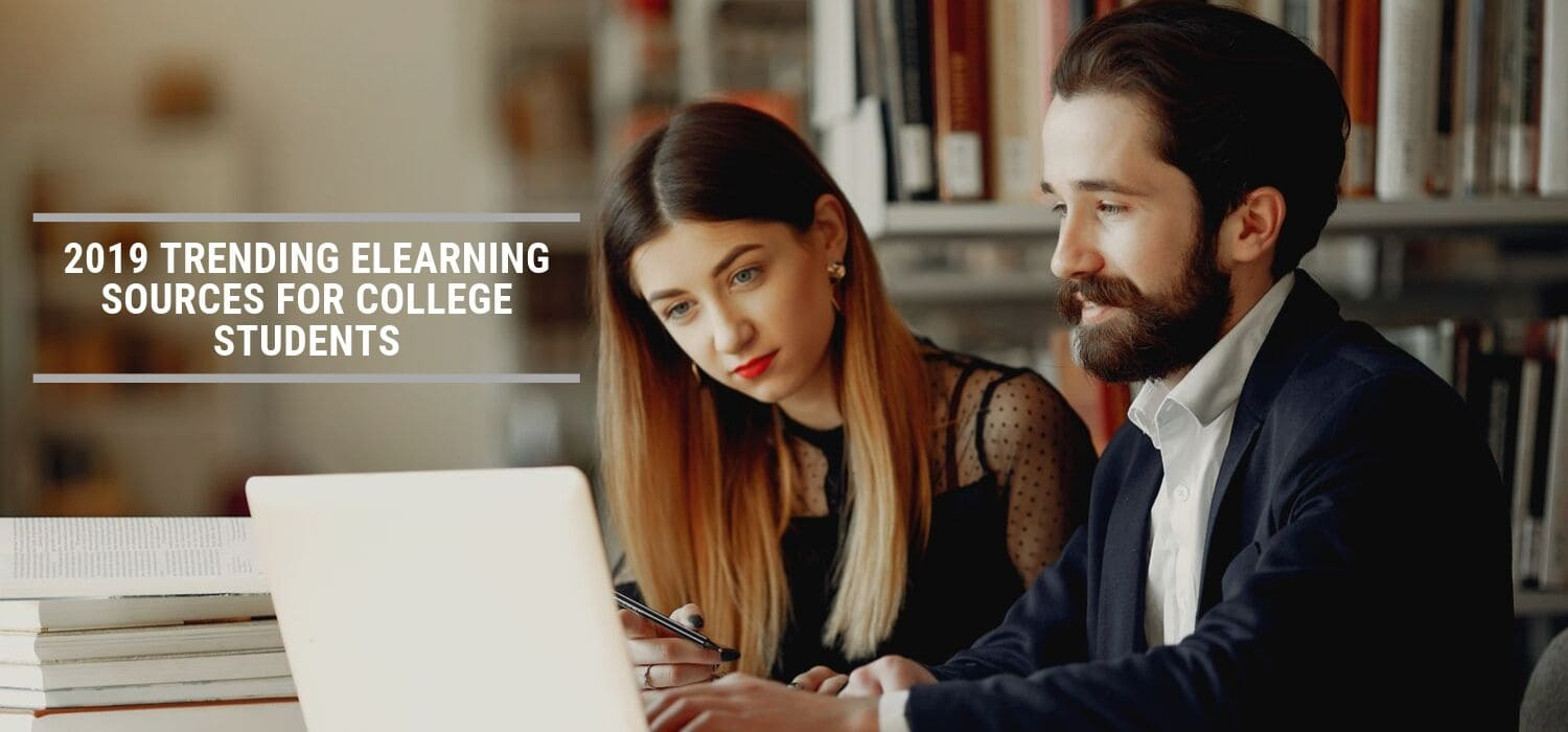 2019 Trending eLearning Sources for College Students
