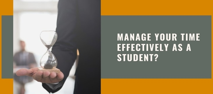 How do You Manage Your Time Effectively as a Student?