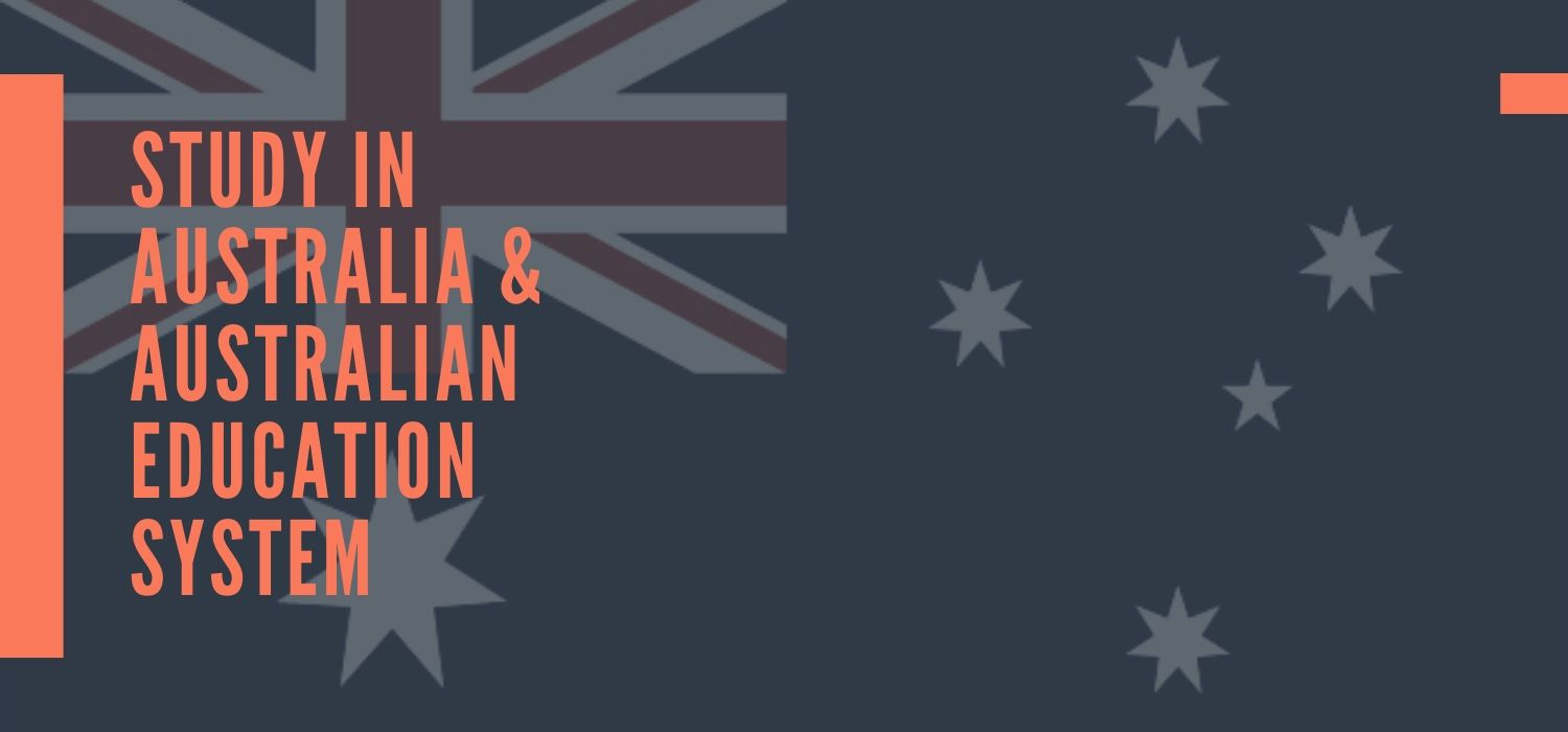 Why to Study in Australia, Australia Education System?