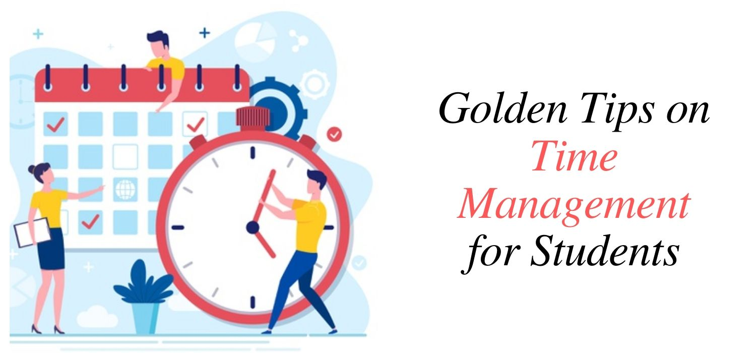 Golden Tips on Time Management for Students