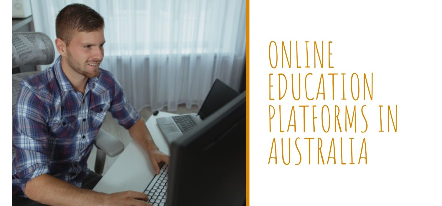 What are the best online education platforms in Australia?
