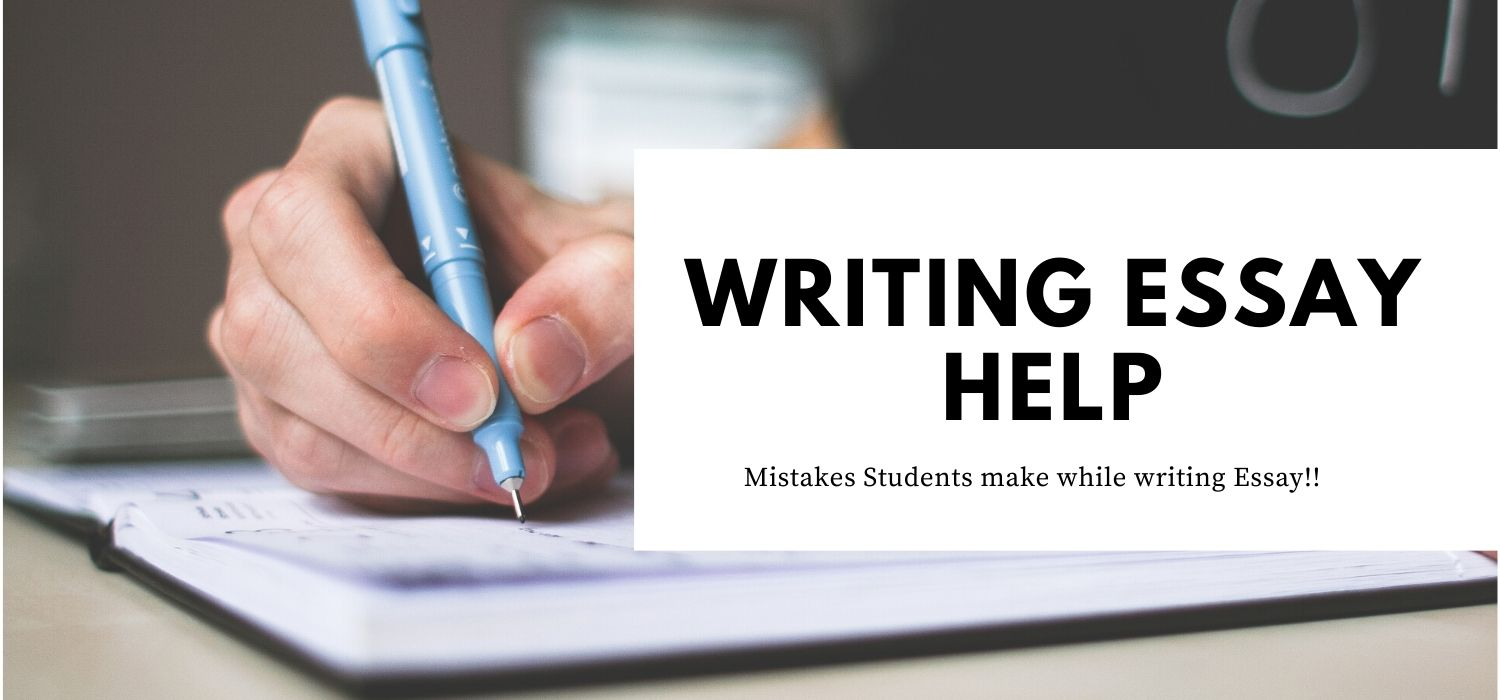 Common Mistakes Students make while writing Essay