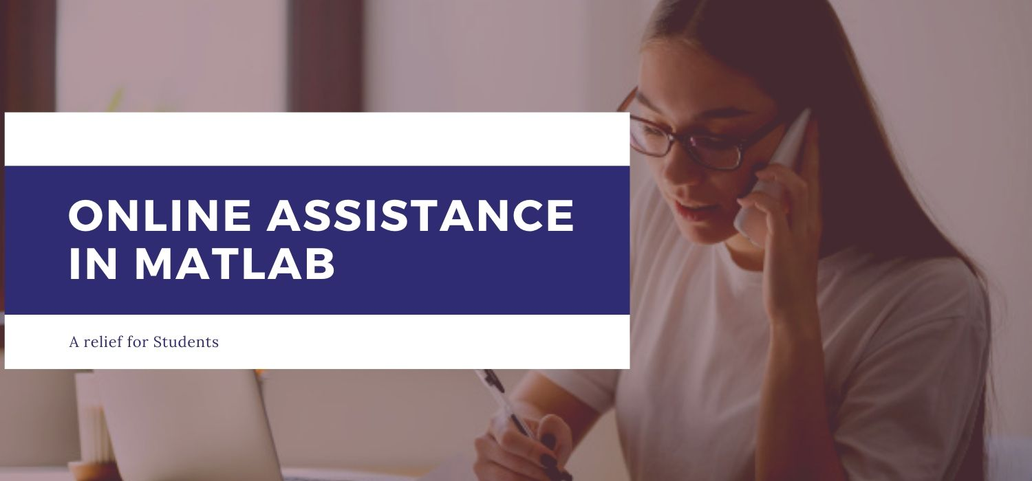 Online Assistance in MATLAB – A relief for Students