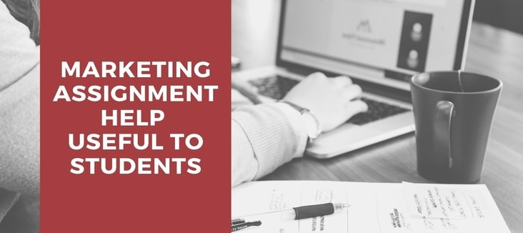 How is Marketing Assignment Help Useful to Students?