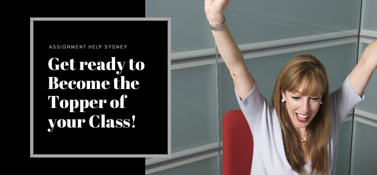 Assignment Help Sydney- Get ready to become the topper of your class!