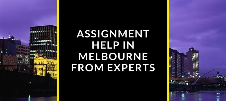 Get Best Assignment Help in Melbourne from Experts