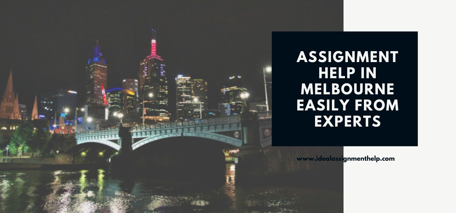 Get Assignment Help in Melbourne Easily from Experts